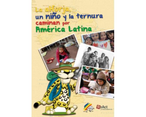La Alforja, un niño y la ternura caminan por América Latina.