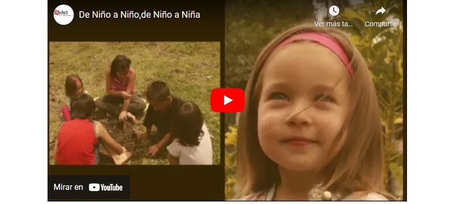 """""""De niño a niño, de niño a niña"""" Video"""