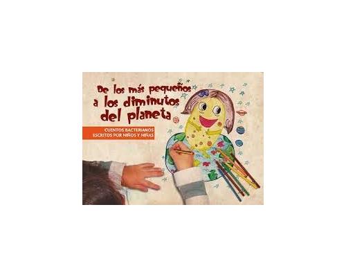 Cuentos Bacterianos «De los más pequeños a los diminutos del planeta» vol 1