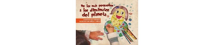 """Cuentos Bacterianos """"De los más pequeños a los diminutos del planeta"""" vol 1"""